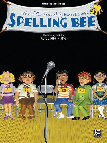 The 25th Annual Putnam County Spelling Bee: Piano/Vocal/Chords