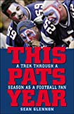 This Pats Year: A Trek Through a Season as a Football Fan