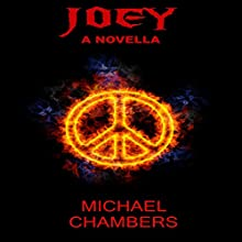 JOEY Audiobook by Michael Chambers Narrated by Chris Martinez