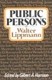 Public Persons (0871406209) by Walter Lippmann