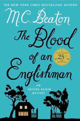 M. C. Beaton - The Blood of an Englishman: An Agatha Raisin Mystery