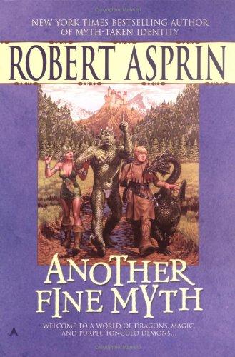 Another Fine Myth (Myth-Adventures)