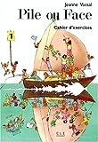 echange, troc J. Vassal - Pile ou Face, méthode de français, niveau 1. Cahier d'exercices