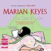 Further Under the Duvet | [Marian Keyes]
