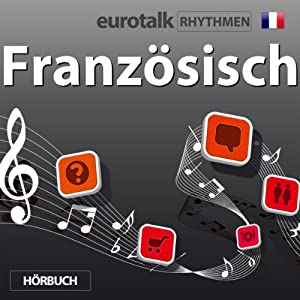 EuroTalk Rhythmen Französisch | [EuroTalk Ltd]
