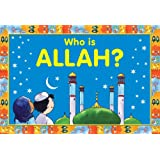 Who is Allah?: Islamic Children's Books on the Quran, the Hadith, and the Prophet Muhammad (English Edition)