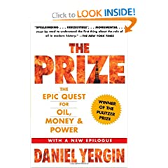 The Prize: The Epic Quest for Oil, Money &amp; Power by Daniel Yergin