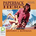 Paperback Hero (       UNABRIDGED) by Antony J. Bowman Narrated by Humphrey Bower