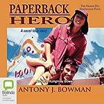 Paperback Hero | Antony J. Bowman