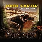 John Carter and the Giant of Mars | Edgar Rice Burroughs