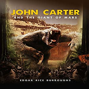 John Carter and the Giant of Mars Audiobook