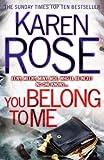 Karen Rose You Belong to Me