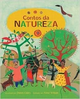 Contos da Natureza (Em Portuguese do Brasil) (Portuguese Brazilian