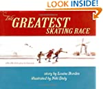 The Greatest Skating Race: A World Wa...