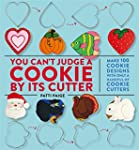 You Can't Judge a Cookie by Its Cutte...