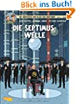 Die Septimus-Welle (Blake & Mortimer,...
