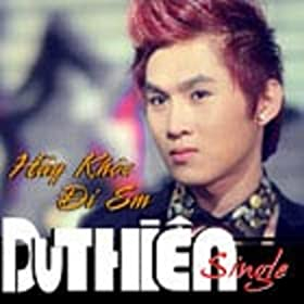 thien from the album hay khoc di em february 5 2013 format mp3 be the