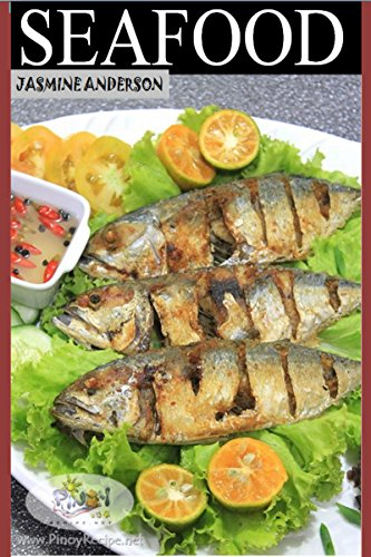 THE   FISH   RECIPIES: The 25 Step by Step Weight Loss, Quick To Serve & Delicious Fish Recipes Cook Book by Jasmine Anderson