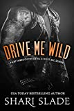 img - for Drive Me Wild: A Biker Romance Serial (The Devil's Host Motorcycle Club Book 3) book / textbook / text book