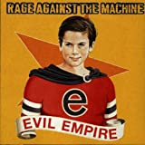 Evil Empireby Rage Against The Machine