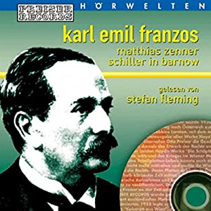Matthias Zenner / Schiller in Barnow Hörbuch