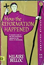 How the Reformation Happened by hilaire…