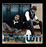 "Knockin Your Heels ""Kings of Slow Jams Remix"""