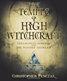 The Temple of High Witchcraft: Ceremonies, Spheres and The Witches' Qabalah (Penczak Temple Series) (0738711659) by Penczak, Christopher