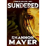 Sundered (A Zombie-ish Apocalypse, Book 1)