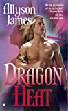 img - for Dragon Heat (Dragon Series, Book 1) book / textbook / text book