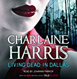 Living Dead In Dallas: A True Blood Novel Charlaine Harris