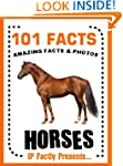 101 Facts... Horses! Horse Books for...