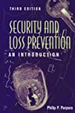 Security and Loss Prevention: An Introduction, Third Edition