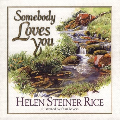 Somebody Loves You, HELEN STEINER RICE