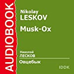 Musk-Ox [Russian Edition] | Nikolay Leskov