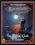 Van Richten's Guide to Vampires (AD&D: Ravenloft Accessory RR3) (1560761512) by Nigel Findley