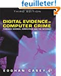 Digital Evidence and Computer Crime:...