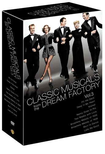 Cover art for  Classic Musicals from the Dream Factory, Volume 3 (Hit the Deck/Deep in My Heart/Kismet/Nancy Goes to Rio/Two Weeks with Love/Broadway Melody of 1936/Broadway Melody of 1938/Born to Dance/Lady Be Good)
