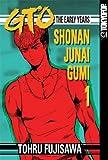 GTO: The Early Years - Shonan Junai Gumi 1 (1598162942) by Fujisawa, Tohru
