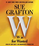 W is For Wasted: Kinsey Millhone Mystery (A Kinsey Millhone Novel)