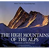 The High Mountains of the Alps: The 4000m Peaks v. 1 (Teach Yourself)
