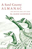 A Sand County Almanac and Sketches Here and There (0195007778) by Aldo Leopold