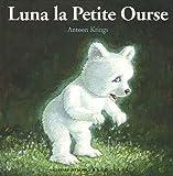 "Afficher ""Luna la petite ourse"""