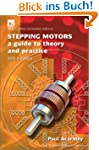 Stepping Motors: A Guide to Theory an...