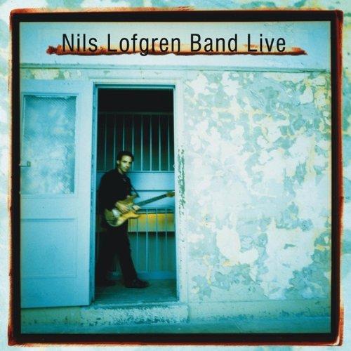 Nils Lofgren - Nils Lofgren Band - Live - Zortam Music