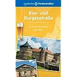 """Bier- und Burgenstra�e: Zu Besuch bei Brauern und Ritternvon """"Andrea Himmelsto�"""""""
