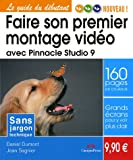 Faire son premier montage vid�o avec Pinnacle Studio 9