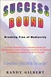 Success Bound: Breaking Free of Mediocrity