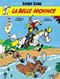 "Afficher ""Lucky Luke n° 1 Les Nouvelles aventures de Lucky Luke, T.1 : La belle province"""