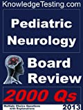 img - for Pediatric Neurology Board Review (Board Certification in Pediatric Neurology Book 1) book / textbook / text book